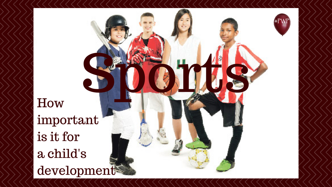 SPORTS, how important is it for a child's development  Randy