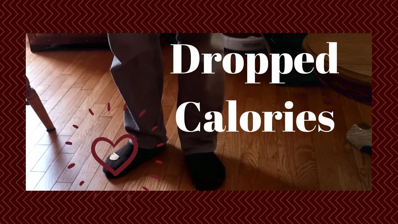 Dropped Calories