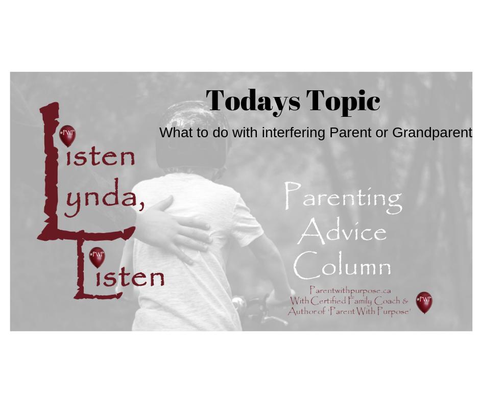 Interfering Parent or Grandparents